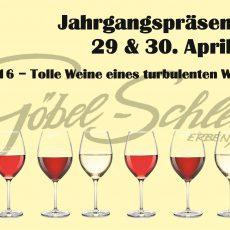 Jahrgangspräsentaion am 29. – 30.04. auf dem Weingut